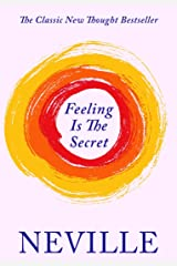 Feeling Is The Secret Kindle Edition