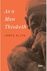 As a Man Thinketh Kindle Edition
