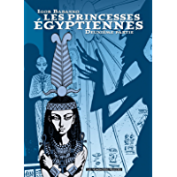 Les Princesses Egyptiennes Vol. 2 (French Edition)