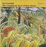 Gottschalk: Complete Solo Piano Music