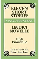 Eleven Short Stories: A Dual-Language Book (Dover Dual Language Italian) Kindle Edition