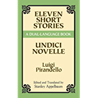Eleven Short Stories: A Dual-Language Book (Dover Dual Language Italian)
