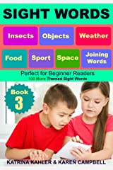 SIGHT WORDS - Level 1: Book 3 - Insects Objects Food Sport Weather Space and Joining Words: 100 Single Words with Pictures suitable for 2 - 5 year olds Beginner Readers Kindle Edition