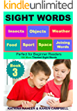 SIGHT WORDS - Level 1: Book 3 - Insects Objects Food Sport Weather Space and Joining Words: 100 Single Words with Pictures suitable for 2 - 5 year olds Beginner Readers