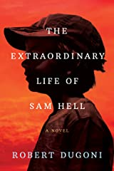 The Extraordinary Life of Sam Hell: A Novel Kindle Edition