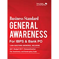 Business Standard General Awareness for IBPS & Bank PO: 3000 GK Questions, Including  GST, Budget 2017, Demonetisation and the Insolvency and Bankruptcy Code