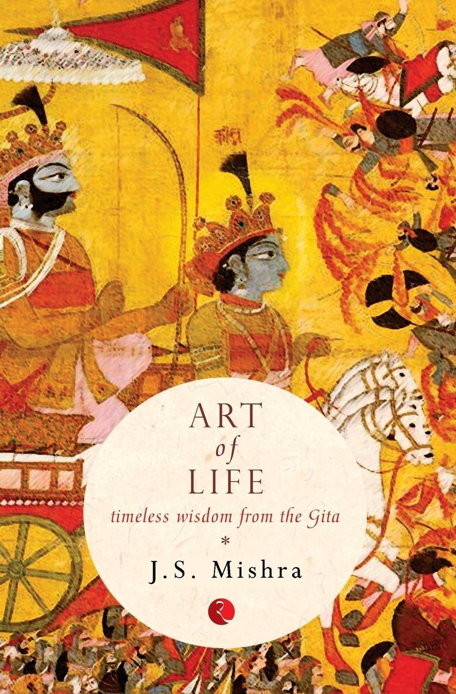 Read Online Art Of Life: Timeless Wisdom From The Gita ebook