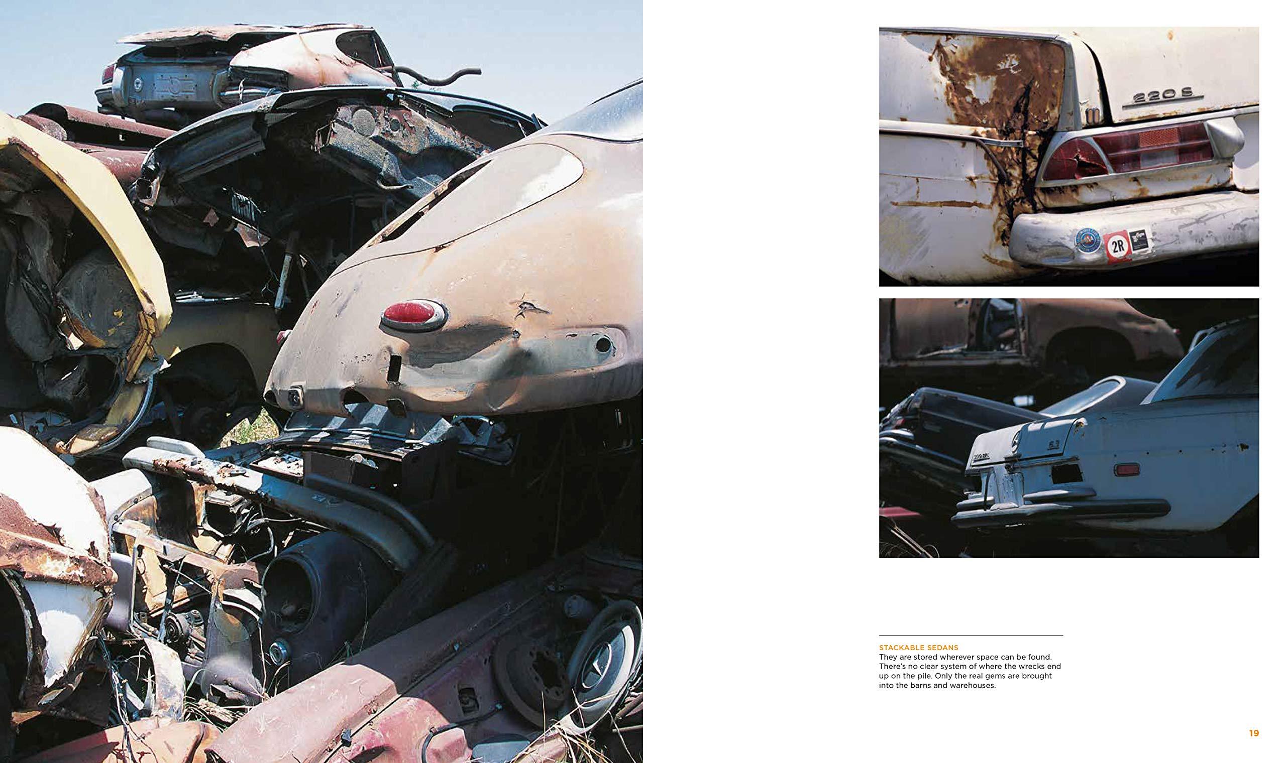 Junkyard Behind The Gates At California S Secretive European Car Salvage Yard Lowisch Roland Rebmann Dieter 9780760367681 Amazon Com Books