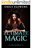 The Ultimate Magic (Iman's Journal Book 5)