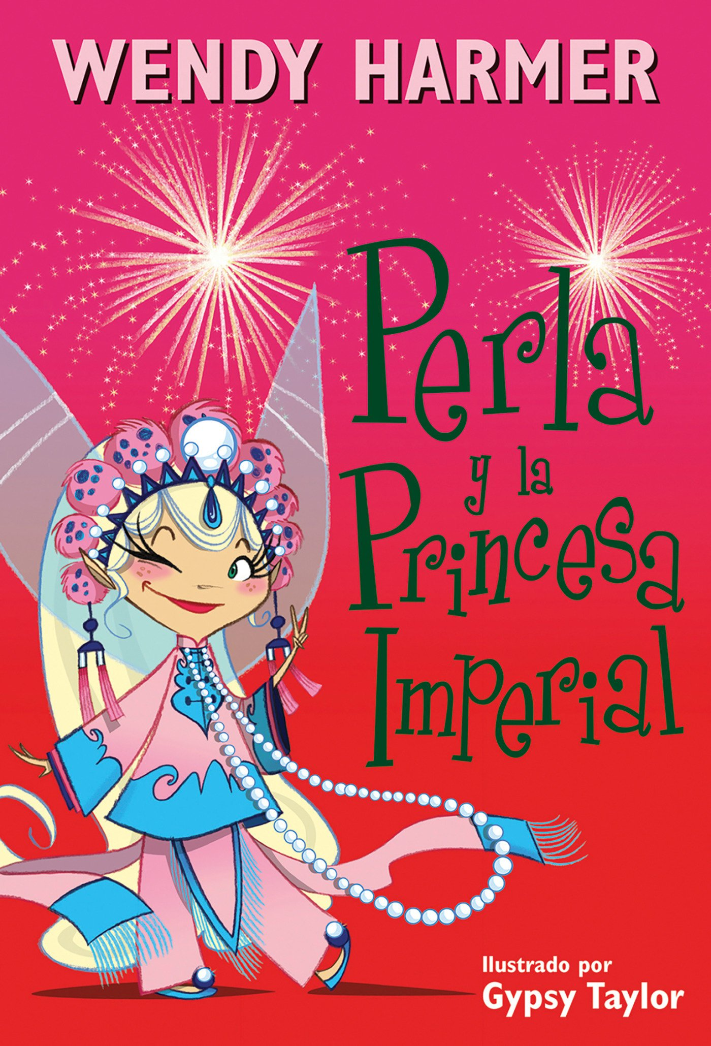 Perla y la princesa imperial / Perla and the Imperial Princess (Pearlie) (Spanish Edition): Wendy Harmer: 9788448845810: Amazon.com: Books