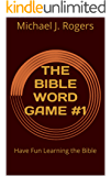 THE BIBLE WORD GAME #1: Have Fun Learning the Bible (THE BIBLE WORD GAMES) (English Edition)