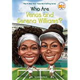 Who Are Venus and Serena Williams (Who Was?)