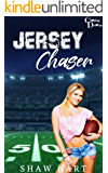 Jersey Chaser (Chasing Dreams Book 1)
