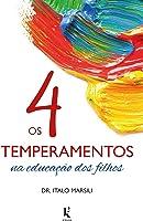 Os 4 Temperamentos na Educação dos Filhos