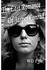 The Last Romance of Jasper Conrad: (Short Story) (The Woman in the Window) Kindle Edition