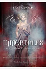 Inmortales (Spanish Edition) Kindle Edition