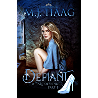 Defiant: A Cinderella Retelling (Tales of Cinder Book 1) (English Edition)