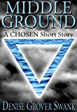 Middle Ground (The Chosen)