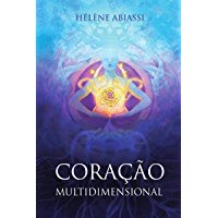 Coração Multidimensional: Manual de Terapia multidimensional