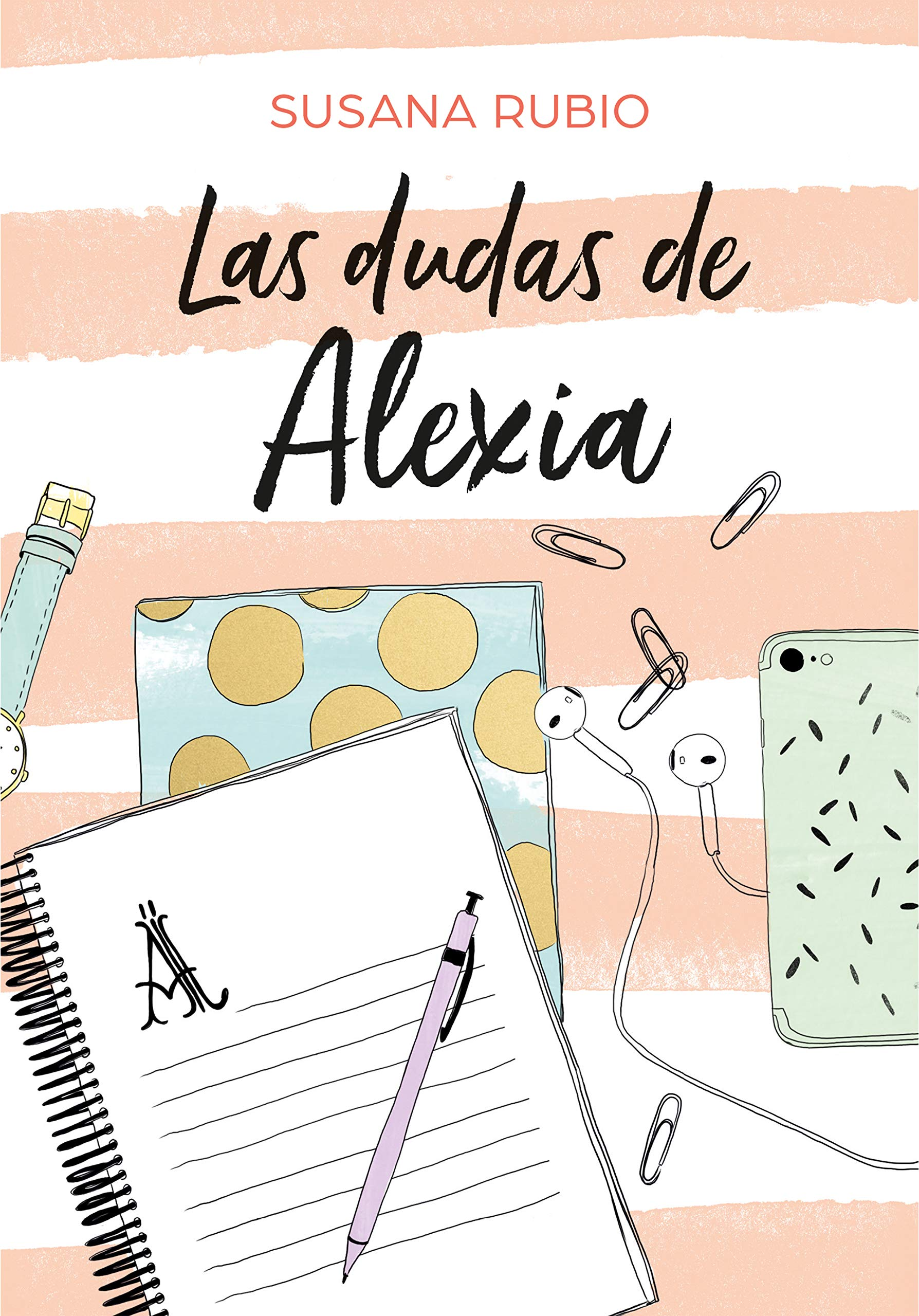 Las dudas de Alexia (Saga Alexia 2): Amazon.es: Rubio, Susana ...