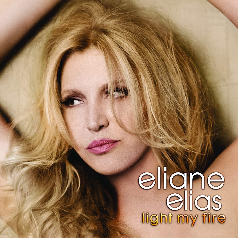 Light My Fire - Elias, Eliane: Amazon.de: Musik