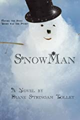 SnowMan: Before the song, there was the story.