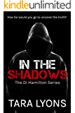 In The Shadows (DI Hamilton Book 1)