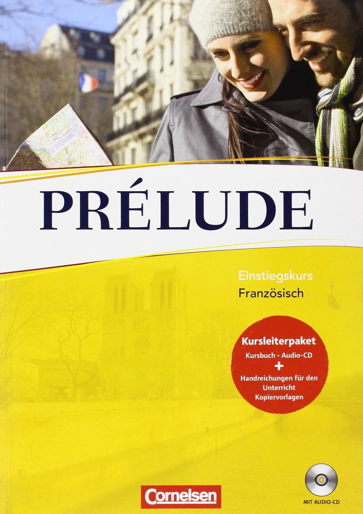 Perspectives - Ausgabe 2009: Prélude - Einstiegskurs Französisch: Kursbuch mit CD, Kopiervorlagen und Lehrerhinweisheft