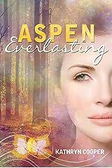 Aspen Everlasting (Evermortal Book 1) Kindle Edition
