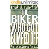 The Biker Who Got Bumped Off (Daytona Beach Book 5)