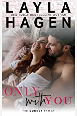Only With You (The Connor Family Book 4) Kindle Edition