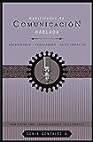 Habilidades de comunicación hablada: Asertividad + persuasión + alto impacto (Mentoring Para Comunicadores Inteligentes) (Spanish Edition)