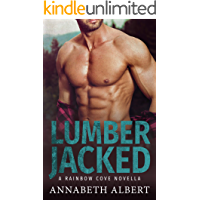 Lumber Jacked (Rainbow Cove Book 3)
