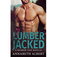 Lumber Jacked (Rainbow Cove Book 3) (English Edition)