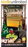 The Witch Who Saw a Star (Pixie Point Bay Book 2): A Cozy Witch Mystery
