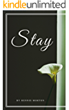 Stay: A Second Chance Romance