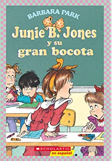 Junie B. Jones y su gran bocota (Spanish Edition)
