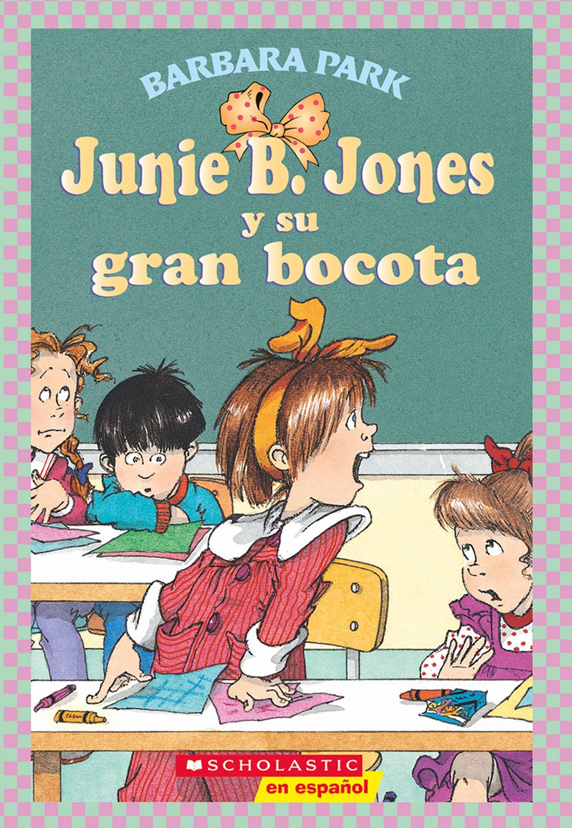 junie-b-jones-y-su-gran-bocota-spanish-edition