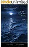 Once in a Blue Year: A Novel