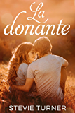 La donante (Spanish Edition)