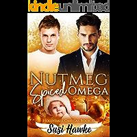 Nutmeg Spiced Omega (The Hollydale Omegas Book 10)