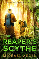 The Reaper's Scythe (Plague Walker Medical Thrillers Book 2) Kindle Edition