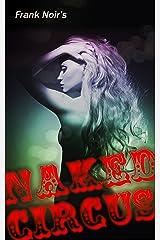 Naked Circus Kindle Edition