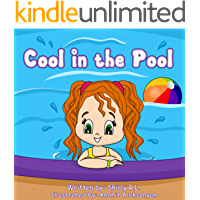 Children book: Cool in the Pool (Inspirational stories for kids Book 11)