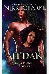 Ah'dan (Lyqa Planet Lovers Book 4) Kindle Edition