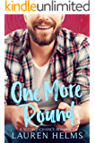 One More Round: A Nerdy Second Chance Enemies to Lovers Romance (Gamer Boy Book 2)