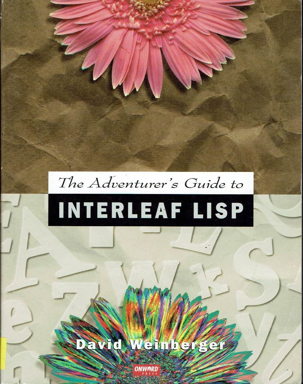 Adventurer's Guide to Interleaf Lisp