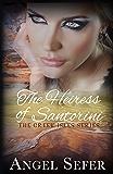 The Heiress of Santorini (The Greek Isles Series Book 3)