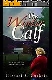 The Winter Calf (The Maple Gap Series Book 1)