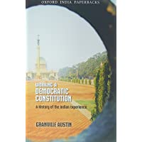 Working in a Democratic Constitution: A History of the Indian Experience